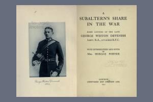 A Subaltern's Share in the War - George Weston Devenish