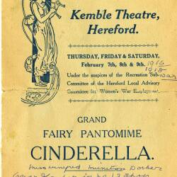 Grand Fairy Pantomime, Cinderella - programme from a performance at Kemble Theatre, Hereford in 1918 featuring many ROF Rothewas workers